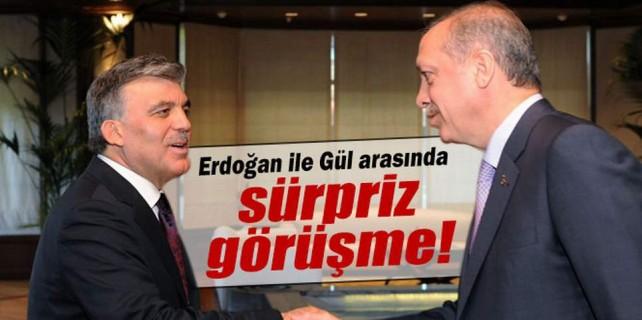 Erdoğan ile Gül arasında sürpriz