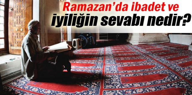 Ramazanda iyilik ve ibadete kaç kat sevap var