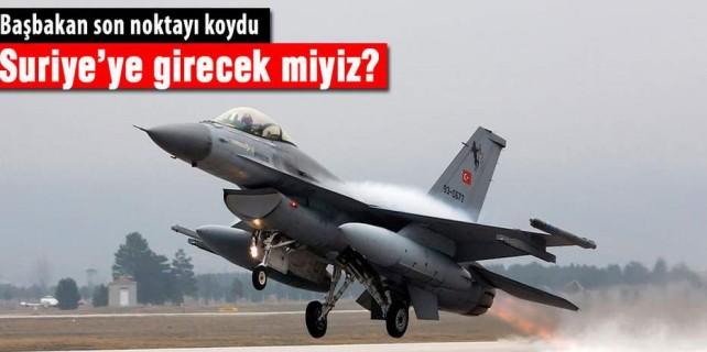 Türkiye Suriye'ye girecek mi