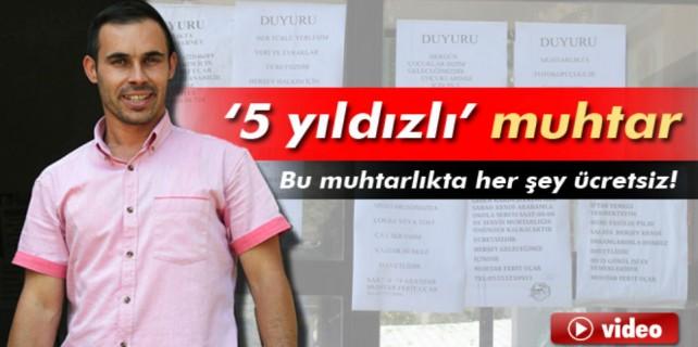 Bursa'da 5 yıldızlı muhtar