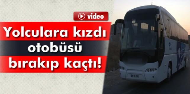 Bursalı firmanın şoförü yolcularla otobüsü bırakıp kaçtı