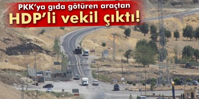 PKK'ya gıda götüren araçtan milletvekili çıktı