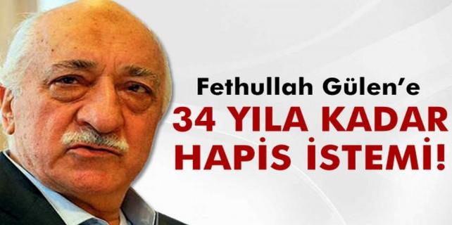 Fethullah Gülen'e 34 yıl hapis talebi
