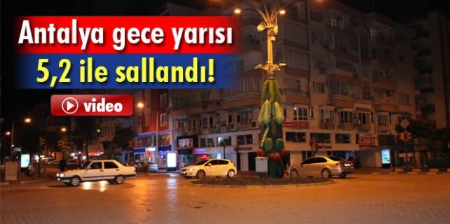 Antalya sallandı...