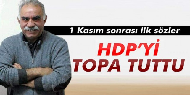 Öcalan HDP'yi topa tuttu...