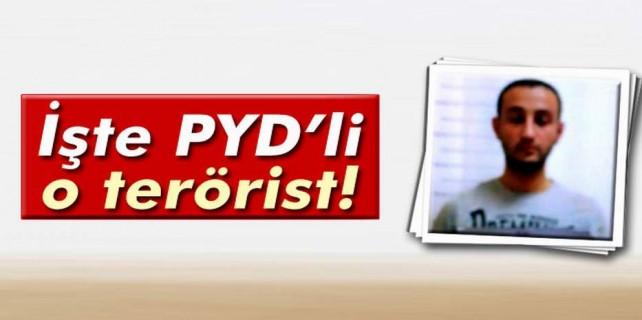 İşte PYD'li o terörist...