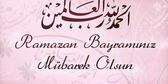 Ramazan Bayramı'nız mübarek olsun
