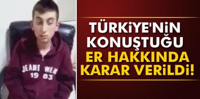 Türkiye'nin konuştuğu Bursalı er için karar verildi...