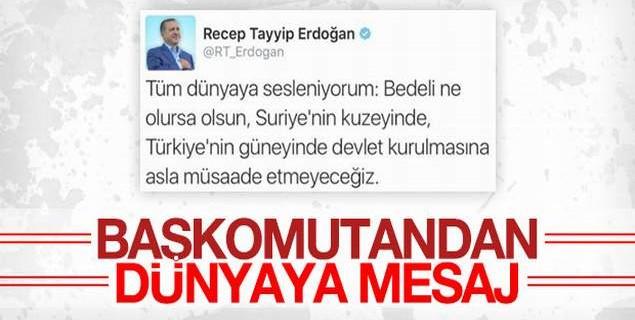 Erdoğan'dan dünyaya mesaj