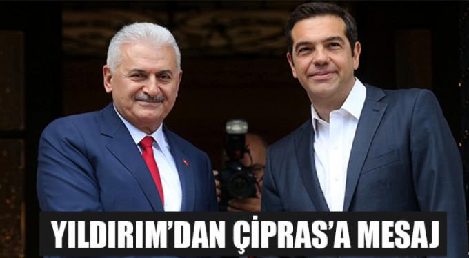 Başbakan Yıldırım'dan Çipras'a mesaj