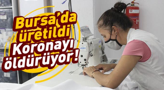 Bursa'da üretilen bu kumaş korona virüsü öldürüyor