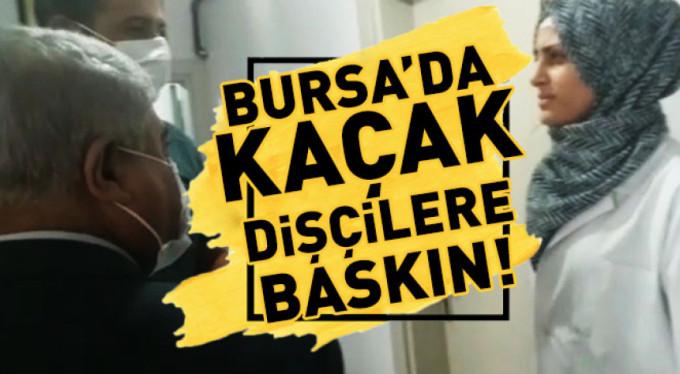 Bursa'da kaçak dişçilere baskın