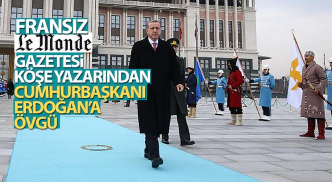 Erdoğan'a övgü