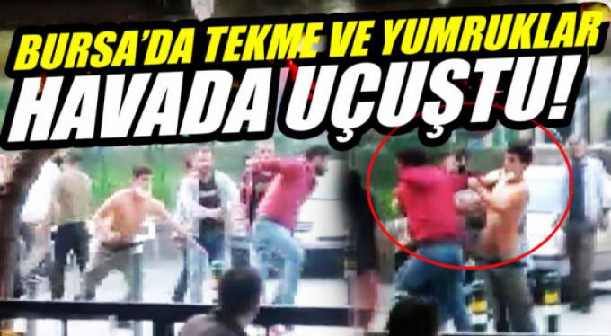 Bursa'da tekmeler havada uçuştu