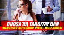 Yargıtay'dan Bursa'daki taciz için flaş karar