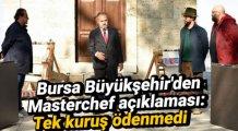 Bursa Büyükşehir'den Masterchef açıklaması