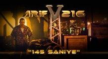 ARİF V 216 | 145 SANİYE