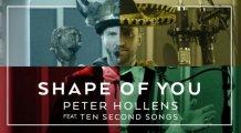 Ed Sheeran'ın Shape of You Şarkısını bir de böyle dinleyin