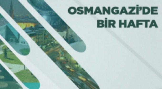 OSMANGAZİ'DE 1 HAFTA BÖYLE GEÇTİ